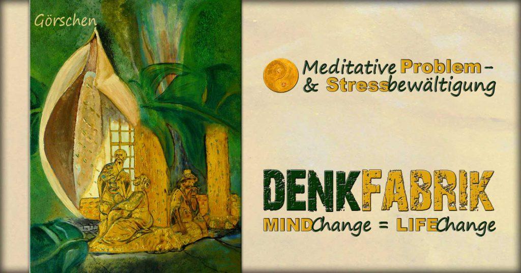 Meditationsschule Potsdam, meditieren lernen, denken verändern