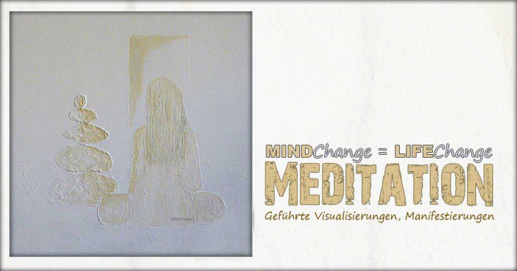 Leben verändern, Selbstfindung, Meditation, Potsdam